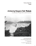 Achieving Niagara Falls' Future. An Assessment of Niagara Falls' Waterfront Planning
