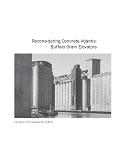 Reconsidering Concrete Atlantis- Buffalo Grain Elevators