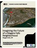 Imagining the Future of Niagara Falls Neighborhood